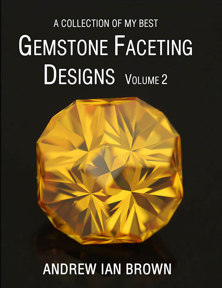 A collection of my best Gemstone Faceting Designs Volume 2 Cover gem facet diagrams